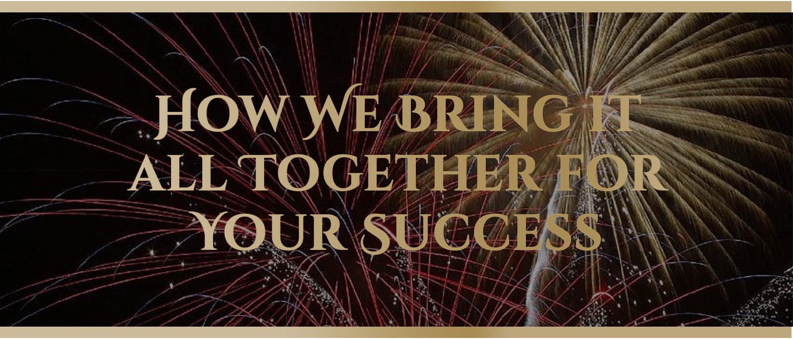 about-us-how-we-bring-all-together-for-your-success